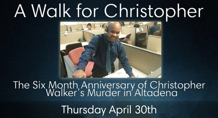 Acknowledging the Murder and Remembering the Life of Christopher Walker