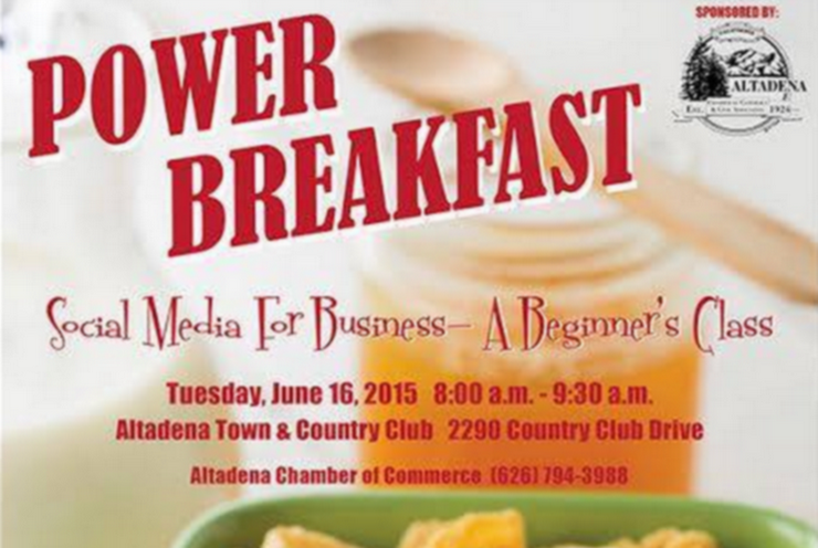 "Power Up Your Business With Social After You Attend The Altadena Chamber's ""Power Breakfast"""