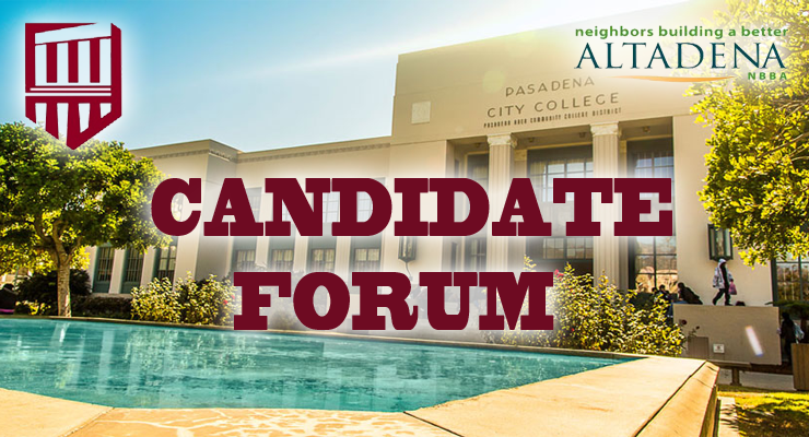 Neighbors Building A Better Altadena Announces Candidate Forum for PCC Board of Trustees for District 2