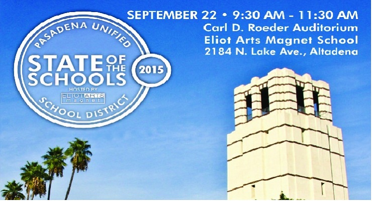 Pasadena Unified's 2015 State of the Schools Event to be Held Tuesday at Eliot Arts Magnet